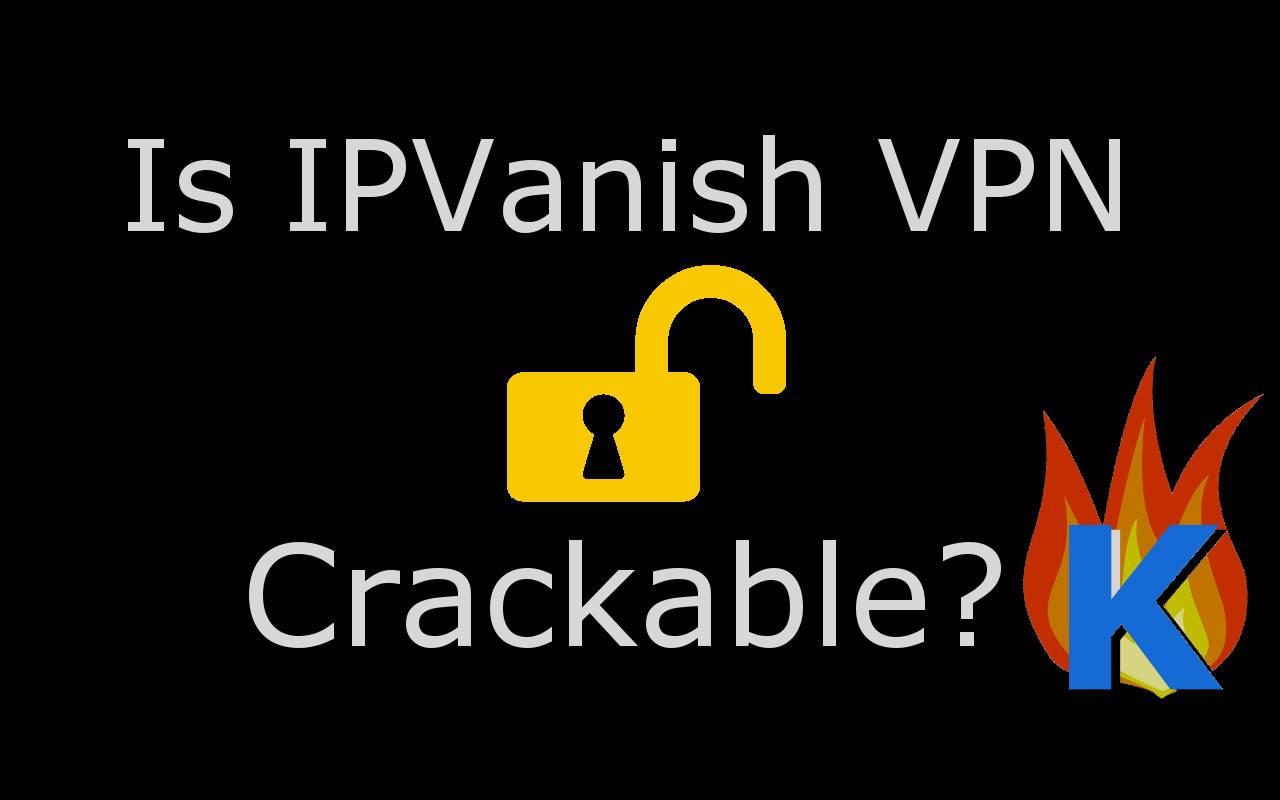 IPVanish VPN 3 Crack + Serial Keygen