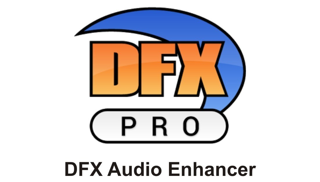 DFX Audio Enhancer 2020 Cracked