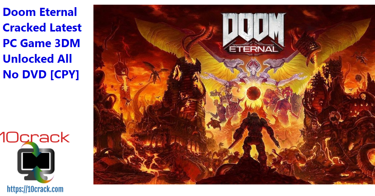 Doom Eternal Cracked Latest PC Game 3DM Unlocked All No DVD [CPY]