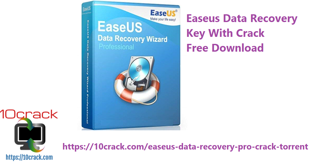 Easeus Data Recovery Key With Crack Free Download