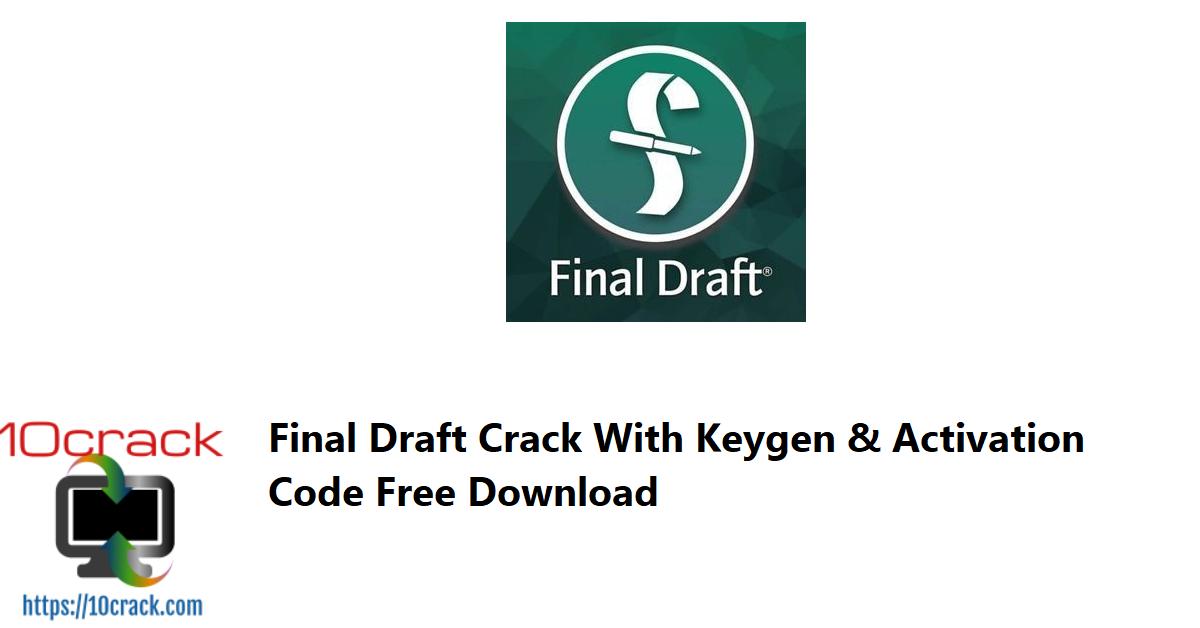Final Draft Crack With Keygen & Activation Code Free Download