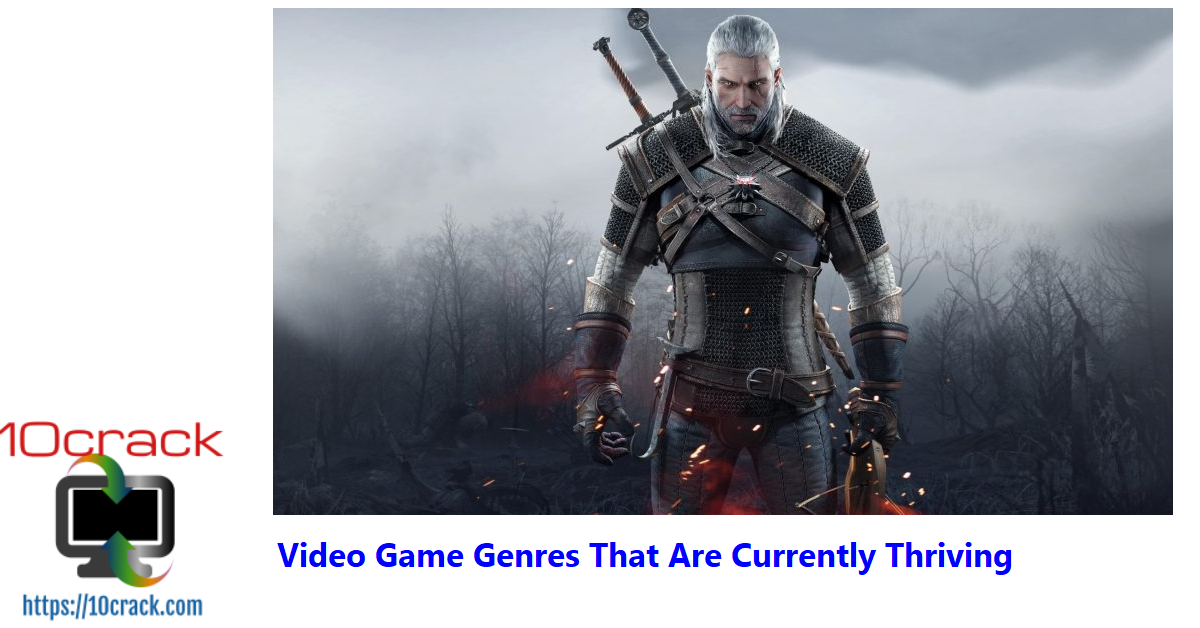 Video Game Genres That Are Currently Thriving